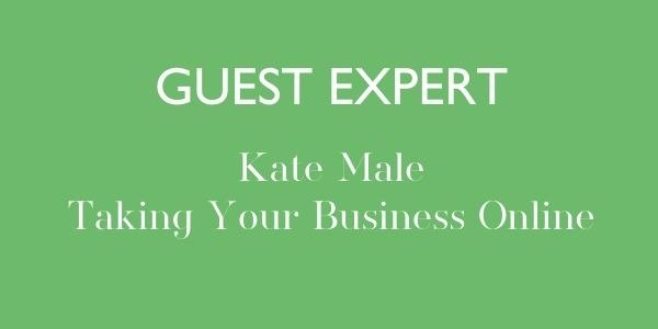 Guest expert Kate Male